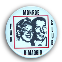 Joe Dimaggio and Marilyn Monroe Fan Club