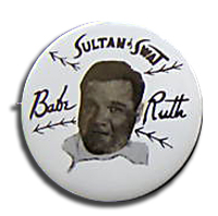 Babe Ruth Sultan of Swat Pin