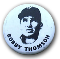 Bobby Thomson , THE SHOT HEARD AROUND THE WORLD